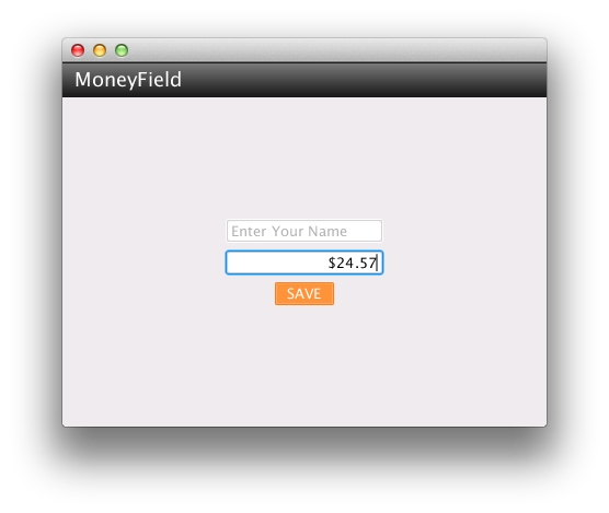 MoneyField | JavaFX News, Demos and Insight // FX Experience